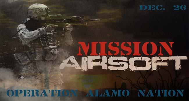 Mission Airsoft: Operation Alamo Nation